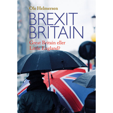 Brexit Britain: Great Britain eller Little England?