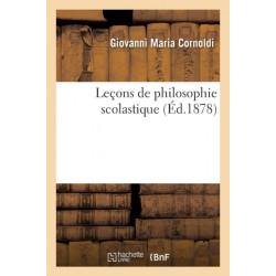 Lecons de Philosophie Scolastique