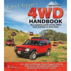 Robert Pepper's 4WD Handbook: The Complete Guide to How 4wds Work and How to Drive Them