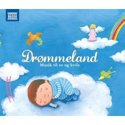 Drømmeland - musik til ro og hvile