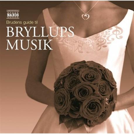Brudens Guide Til Bryllupsmusik