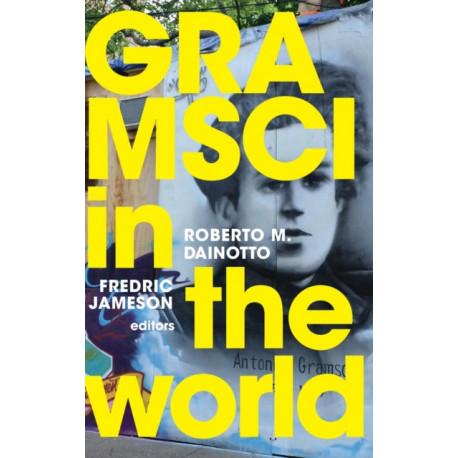 Gramsci in the World
