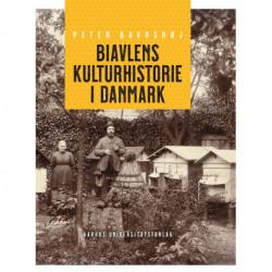 Biavlens kulturhistorie i Danmark