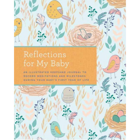 Reflections on My Baby: A Journal