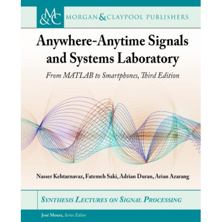 Anywhere-Anytime Signals and Systems Laboratory: From MATLAB to Smartphones
