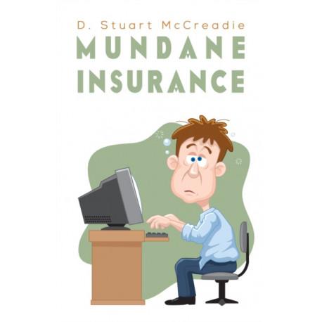 Mundane Insurance