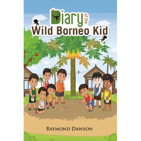 Diary of the Wild Borneo Kid