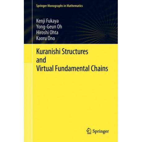 Kuranishi Structures and Virtual Fundamental Chains