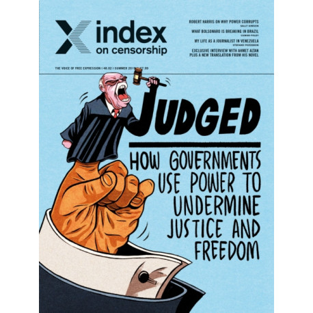 Judged: How governments use power to undermine justice and freedom