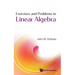 Exercises And Problems In Linear Algebra
