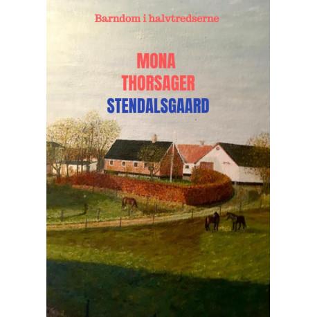 Stendalsgaard: Barndom i halvtredserne
