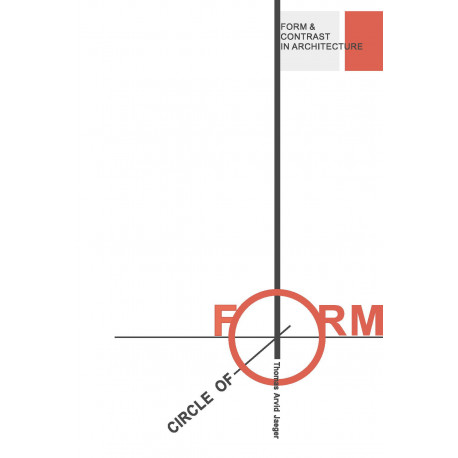 Circle of form: Form and contrast in architecture