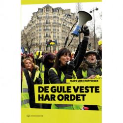 De Gule Veste Har Ordet: Beretning om en eftersøgning efter et oprør i Frankrig
