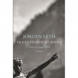 Fra et sted til et andet: Tour de France 2014