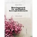 Baaringgaard: En sjællandsk herregårdshistorie