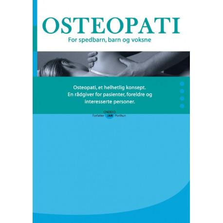 OSTEOPATI. For spedbarn, barn og voksne.: En rådgiver for pasienter, foreldre og interesserte personer.