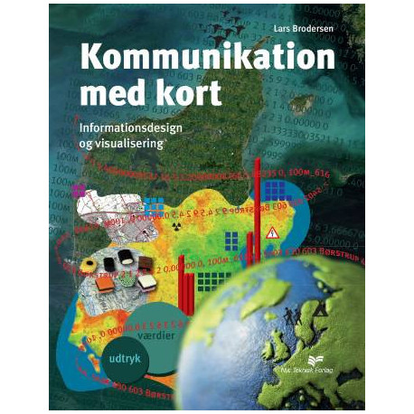 Kommunikation med kort: Informationsdesign og visualisering