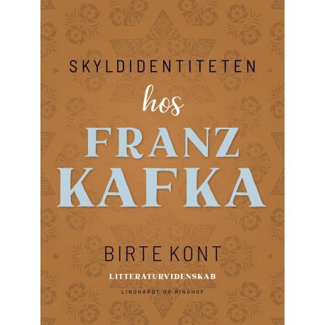 Skyldidentiteten hos Franz Kafka