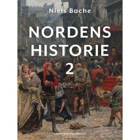 Nordens historie. Bind 2