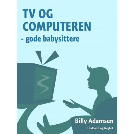 TV og computeren - gode babysittere