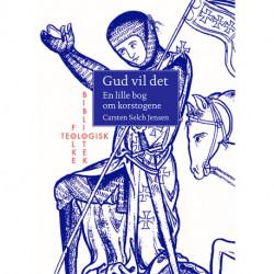 Gud vil det: En lille bog om korstogene