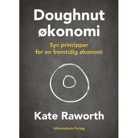 Doughnut-økonomi: Syv principper for en fremtidig økonomi