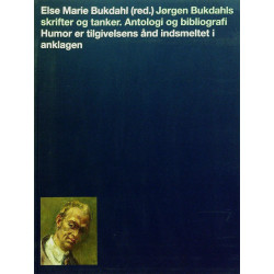 Jørgen Bukdahls skrifter og tanker: antologi og bibliografi