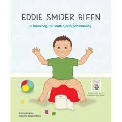 Eddie smider bleen: En børnebog, der støtter jeres pottetræning