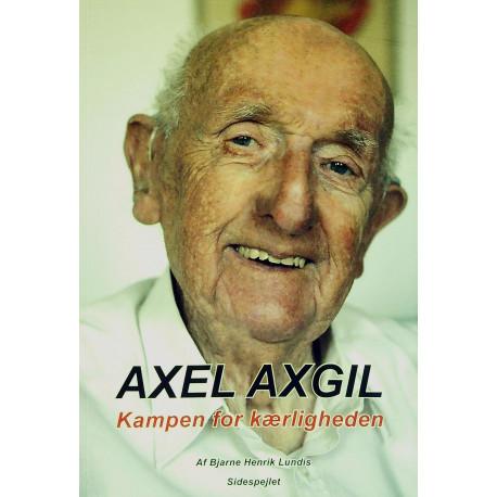 Axel Axgil: Kampen for Kærligheden