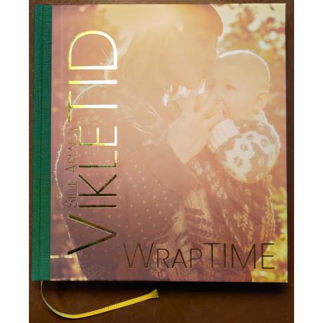 VikleTID/WrapTIME: en poetisk coffee table bog fyldt med hverdagsmagi