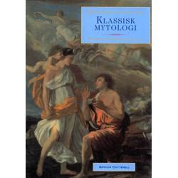 Klassisk mytologi: mytologisk opslagsværk¤de græske og romerske myter og sagn