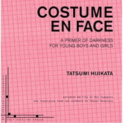 Costume En Face: A Primer of Darkness for Young Boys and Girls: A Primer of Darkness for Young Boys and Girls