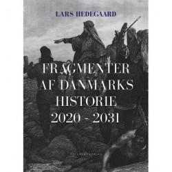 Fragmenter af Danmarks historie 2020-2031