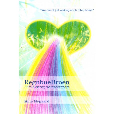 RegnbueBroen - Én Kærlighedshistorie