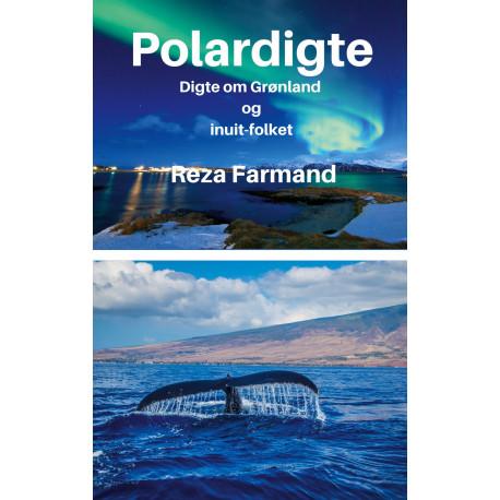 Polardigte: Digte om Grønland og inuit-folket