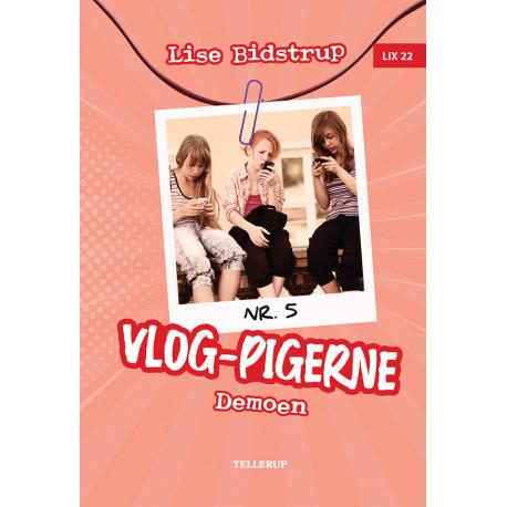 Vlog-pigerne -5: Demoen