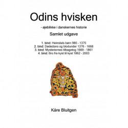 Odins hvisken. Samlet udgave: Bind 1. til 4.