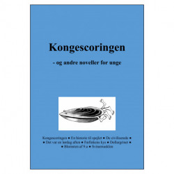 Kongescoringen: - og andre noveller for unge