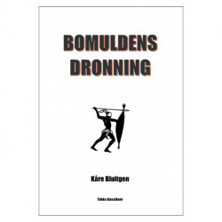 Bomuldens Dronning