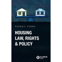 Housing Law, Rights and Policy