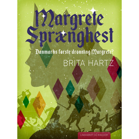 Margrete Sprænghest - Danmarks første dronning Margrete?
