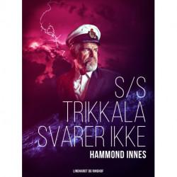 S/S Trikkala svarer ikke