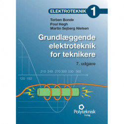 Elektroteknik 1: Grundlæggende elektroteknik for teknikere
