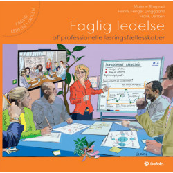 Faglig ledelse af professionelle læringsfællesskaber