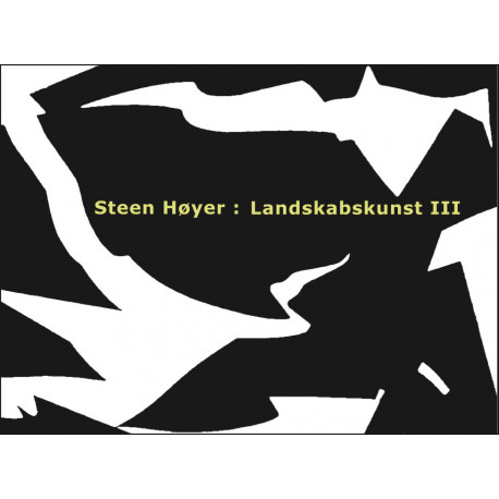 Steen Høyer: Landskabskunst III