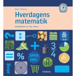Hverdagens matematik: Matematik til FVU, Trin 1