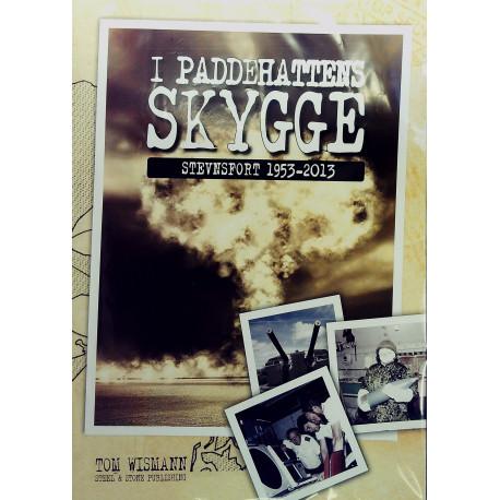 I paddehattens skygge: Stevnsfort 1953-2013