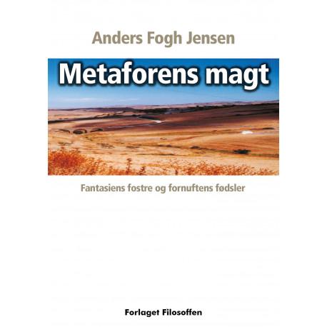 Metaforens Magt: Fantasiens fostre og fornuftens fødsler