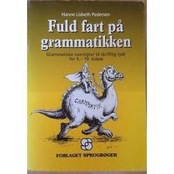 Fuld fart på grammatikken: opgavehæfte til skriftlig tysk for 9.-10. kl.,