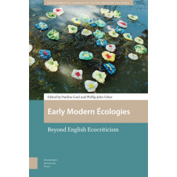 Early Modern Ecologies: Beyond English Ecocriticism